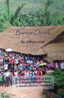 The Story of Nam Khao Baptist Church