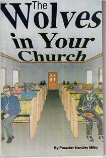 The Wolves In Your Church - Book Heaven - Challenge Press from Milby's Books and Bibles
