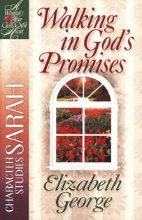 Walking In God's Promises - Sarah (A Bible Study)