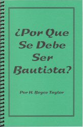 Why Be A Baptist? (Spanish) - Book Heaven - Challenge Press from CHALLENGE PRESS
