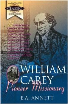 William Carey - Pioneer Missionary - Book Heaven - Challenge Press from Book Heaven - Challenge Press