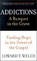 Addictions - A Banquet in the Grave - Book Heaven - Challenge Press from P & R PUBLISHING COMPANY
