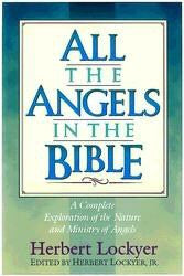 All the Angels in the Bible - Book Heaven - Challenge Press from SPRING ARBOR DISTRIBUTORS