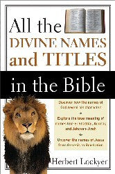 All the Divine Names and Titles in the Bible - Book Heaven - Challenge Press from SPRING ARBOR DISTRIBUTORS