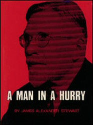 Stewart, James A. - A Man in a Hurry - Book Heaven - Challenge Press from REVIVAL LITERATURE