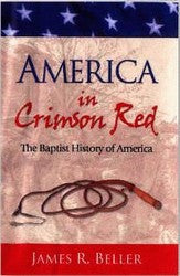 America in Crimson Red-The Baptist History of America - Book Heaven - Challenge Press from PRAIRIE FIRE PRESS