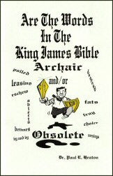 Are the Words in the King James Bible Archaic or Obsolete? - Book Heaven - Challenge Press from King's Publishing Company