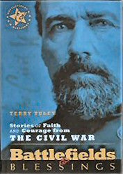 Stories of Faith and Courage from the Civil War: Battlefields and Blessings - Book Heaven - Challenge Press from Send The Light Distribution