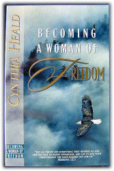 Becoming a Woman of Freedom - Book Heaven - Challenge Press from SPRING ARBOR DISTRIBUTORS