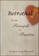 Betrothal - From Principle to Practice Series (DVD) - Book Heaven - Challenge Press from CHALLENGE PRESS