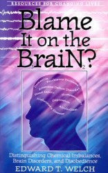 Blame It on the Brain - Book Heaven - Challenge Press from P & R PUBLISHING COMPANY