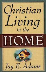 Christian Living in the Home - Book Heaven - Challenge Press from P & R PUBLISHING COMPANY