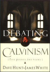 Debating Calvinism - Five points, Two Views - Book Heaven - Challenge Press from BEREAN CALL