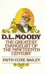 Moody, D.L. - The Greatest Evangelist of the Nineteenth Century - Book Heaven - Challenge Press from Send The Light Distribution