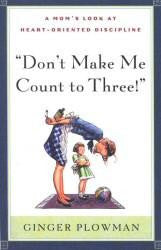 Don't Make Me Count To Three - Book Heaven - Challenge Press from Send The Light Distribution