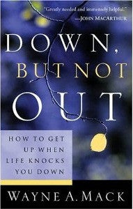 Down, But Not Out: How To Get Up When Life Knocks You Down - Book Heaven - Challenge Press from P & R PUBLISHING COMPANY