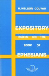 Expository Notes on the Book of Ephesians - Book Heaven - Challenge Press from CHALLENGE PRESS