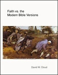 Faith vs. the Modern Bible Versions - Book Heaven - Challenge Press from WAY OF LIFE