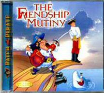 The Friendship Mutiny (CD) - Book Heaven - Challenge Press from MAJESTY MUSIC, INC.