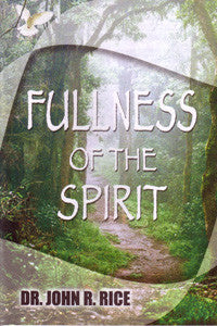 Fullness of the Spirit - Book Heaven - Challenge Press from SWORD OF THE LORD FOUNDATION