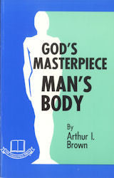 God's Masterpiece - Man's Body - Book Heaven - Challenge Press from CHALLENGE PRESS