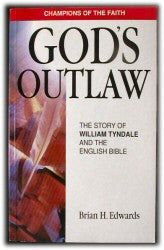 Tyndale, William - God's Outlaw - Book Heaven - Challenge Press from REVIVAL LITERATURE