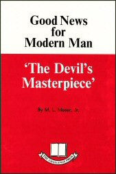 Good News for Modern Man - The Devils Masterpiece - Book Heaven - Challenge Press from CHALLENGE PRESS