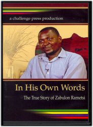 In His Own Words - The True Story of Zabulon Rametsi (DVD) - Book Heaven - Challenge Press from LVBC