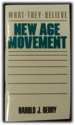 The New Age Movement - What They Believe - Book Heaven - Challenge Press from Back To The Bible