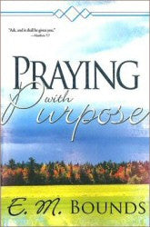 Praying With Purpose - Book Heaven - Challenge Press from SPRING ARBOR DISTRIBUTORS