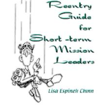 Reentry Guide For Short-Term Missions Leaders - Book Heaven - Challenge Press from DEEPER ROOTS PUBLICATIONS
