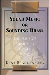 Sound Music Or Sounding Brass - Book Heaven - Challenge Press from Bethel Baptist Church