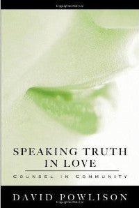 Speaking the Truth in Love - Counsel in Community - Book Heaven - Challenge Press from SPRING ARBOR DISTRIBUTORS