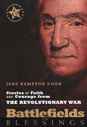 Stories of Faith and Courage from the Revolutionary War: Battlefields & Blessings - Book Heaven - Challenge Press from SPRING ARBOR DISTRIBUTORS