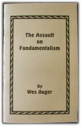 The Assault on Fundamentalism - Book Heaven - Challenge Press from CHALLENGE PRESS