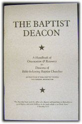 The Baptist Deacon - Book Heaven - Challenge Press from BIBLE BAPTIST CHURCH PUBL
