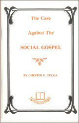 The Case Against the Social Gospel - Book Heaven - Challenge Press from CHALLENGE PRESS