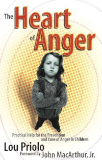 The Heart of Anger: Practical Help for the Prevention and Cure of Anger in Children - Book Heaven - Challenge Press from Calvary Press