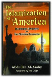 The Islamization of America - Book Heaven - Challenge Press from SPRING ARBOR DISTRIBUTORS