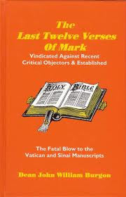 The Last Twelve Verses of Mark - Book Heaven - Challenge Press from Burgon