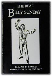 Sunday, Billy - The Real Billy Sunday - Book Heaven - Challenge Press from CHRISTIAN BOOK GALLERY