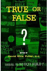 True or False? - Book Heaven - Challenge Press from INSTITUTE FOR BIBLICAL TEXUAL STUDIES