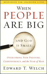 When People Are Big and God is Small - Book Heaven - Challenge Press from P & R PUBLISHING COMPANY