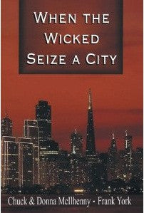 When the Wicked Seize a City - Book Heaven - Challenge Press from SPRING ARBOR DISTRIBUTORS