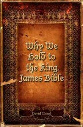 Why We Hold to the King James Bible - Book Heaven - Challenge Press from WAY OF LIFE