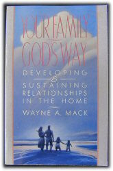 Your Family God's Way - Book Heaven - Challenge Press from P & R PUBLISHING COMPANY
