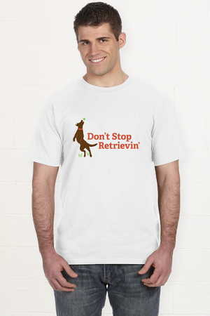 Don't Stop Retrievin' - Unisex