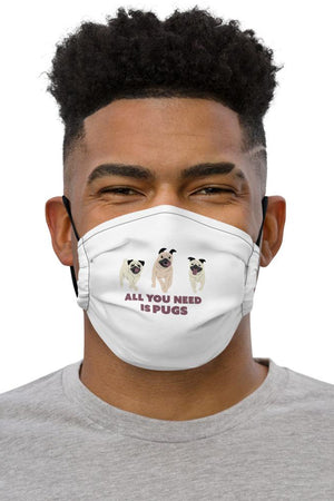 All You Need Is Pugs - Face Mask