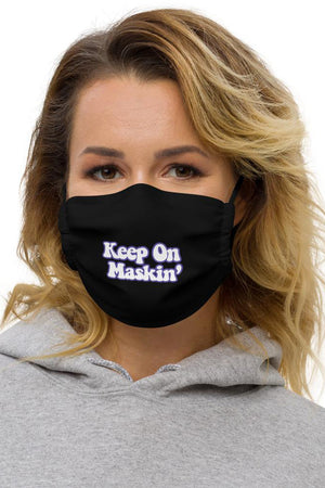 Keep On Maskin' - Face Mask