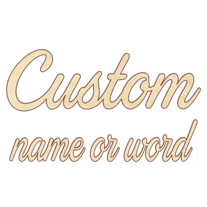 Custom Word or Name